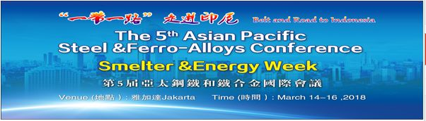 The 5th Asia-Pacific Steel & Ferro-Alloys International Conference at Jakarta
